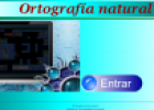 Ortografía natural | Recurso educativo 28022